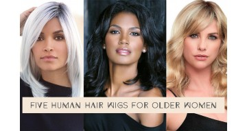 5 Human Hair Wigs for Older Women