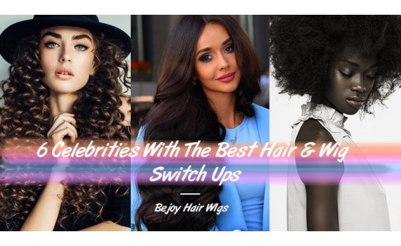 6 Celebrities With The Best Hair & Wig Switch Ups