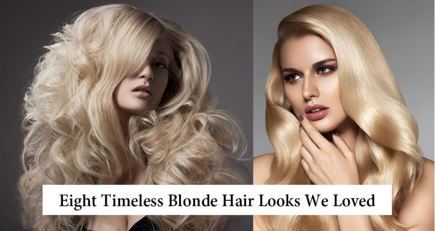 Eight Timeless Blonde Hair Looks We Loved