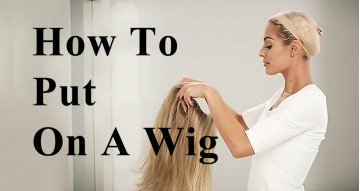 How To Put On A Wig | Wig Buyers Guide